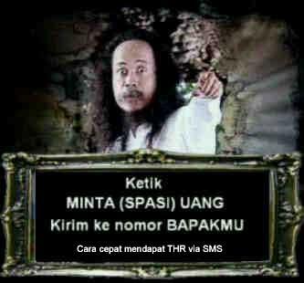 http://humorsingkat.files.wordpress.com/2011/08/cara-cepat-dapat-thr-via-sms.jpg
