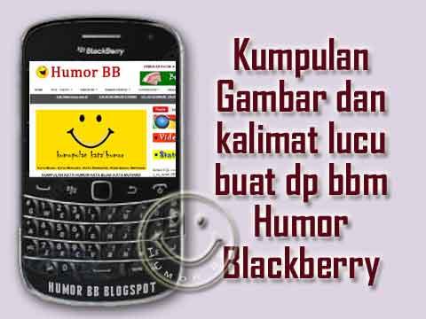 Gambar Kata Kata Lucu untuk Bbm::DP Blackberry Messenger…