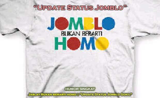 Jomblay, Jomblo Jablay Update Status jomblo :: Humor Singkat Jomblo
